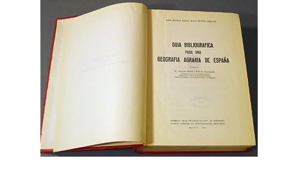 Guía bibliográfica para una geografía agraria de España: Amazon.es ...