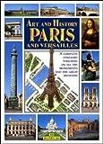 Paris and Versailles, Hubert Bressonneau, 8880296515