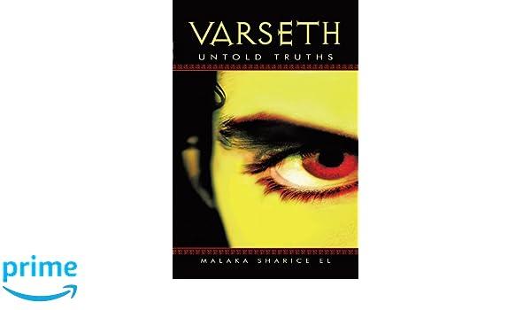Varseth: Untold Truths