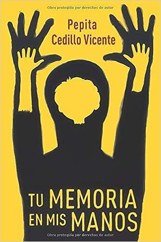 Tu memoria en mis manos - Pepita Cedillo 41LdlESHMeL._SX331_BO1,204,203,200_
