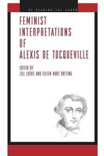 Feminist Interpretations of Alexis de Tocqueville (Re-Reading the Canon)