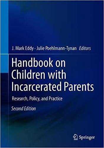 Kids With Parents In Prison Often Deal >> Amazon Com Handbook On Children With Incarcerated Parents Research