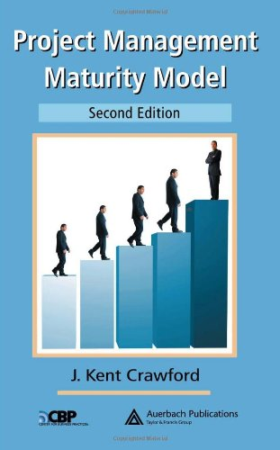 Project Management Maturity Model, Second Edition (PM Solutions Research)