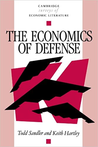 The Economics of Defense (Cambridge Surveys of Economic Literature)