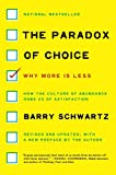 Paradox of Choice, The