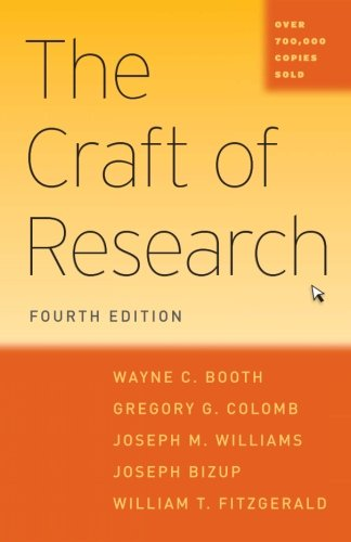 The Craft of Research, Fourth Edition (Chicago Guides to Writing, Editing, and Publishing) cover
