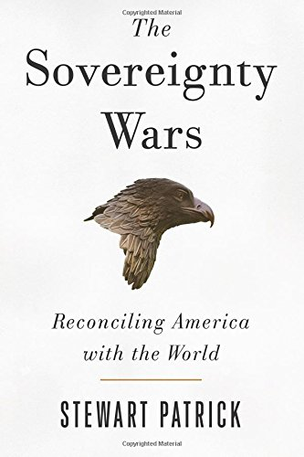 Image of The Sovereignty Wars: Reconciling America with the World