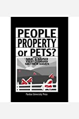 [(People, Property, or Pets? )] [Author: Marc D. Hauser] [May-2006]