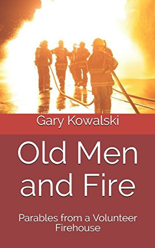 Old Men and Fire