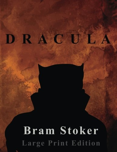 Book cover from Dracula - Bram Stoker - Large Print Edition by Large Print Editions