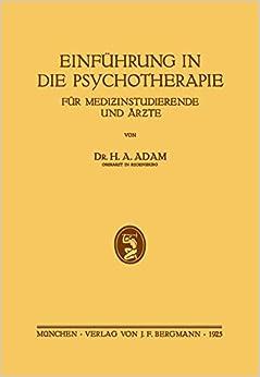 Einführung in die Psychotherapie für Medizinstudierende und Ärzte