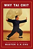 img - for Why Tai Chi? / Questions and Answers book / textbook / text book