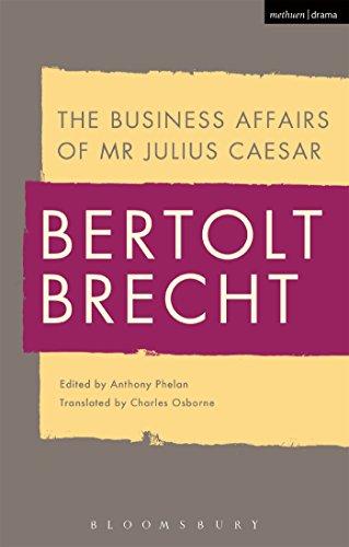 The Business Affairs Of Mr Julius Caesar