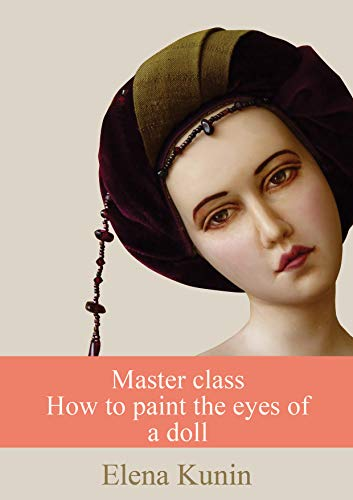 Master class How to paint the eyes of a doll: Learn to paint eyes of any doll
