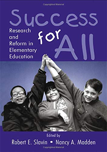 Success for All: Research and Reform in Elementary Education