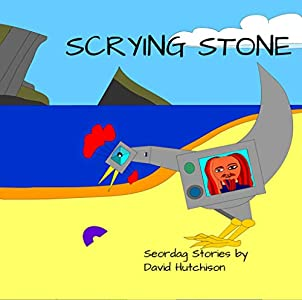 Scrying Stone (Seordag Stories Book 3)