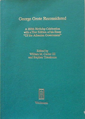 George Grote Reconsidered: A 200th Birthday Celebration with a First Edition of His Essay