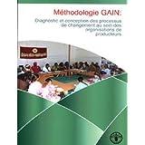 Methodologie gain: diagnostic et conception des processus de changement au sein des organisations de producteurs