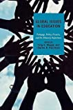 img - for Greg A. Wiggan: Global Issues in Education : Pedagogy, Policy, Practice, and the Minority Experience (Hardcover); 2009 Edition book / textbook / text book
