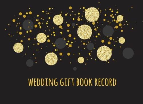 Wedding Gift Book Record: Guest Book For Weddings V10