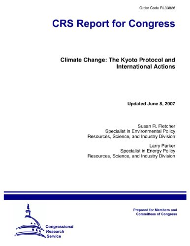 Climate Change: The Kyoto Protocol and International Actions