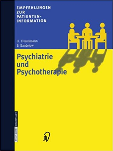 Psychiatrie und Psychotherapie (Empfehlungen zur Patienteninformation)
