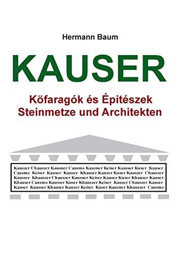 Kauser  [Baum, Hermann] (Tapa Blanda)