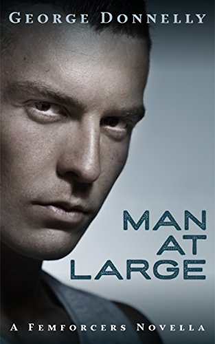Man at Large: A Red Pill Science Fiction Romance