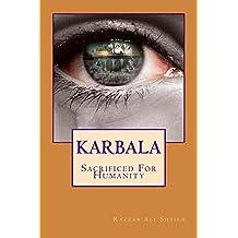 KARBALA- Sacrificed For Humanity