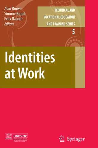 Identities at Work (Technical and Vocational Education and Training: Issues, Concerns and Prospects)