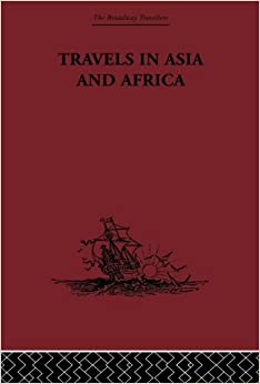 Book Travels in Asia and Africa: 1325-1354 (The Broadway Travellers)