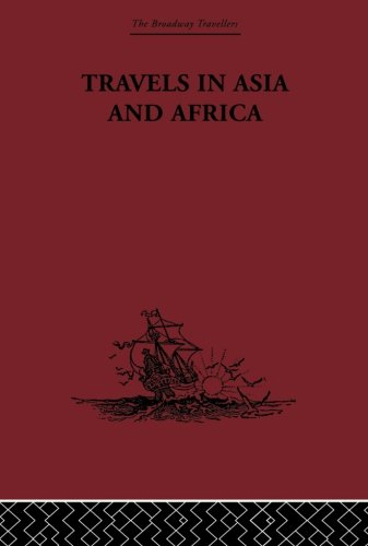 Travels in Asia and Africa: 1325-1354 (The Broadway Travellers) (Ibn Battuta Travels In Asia And Africa)
