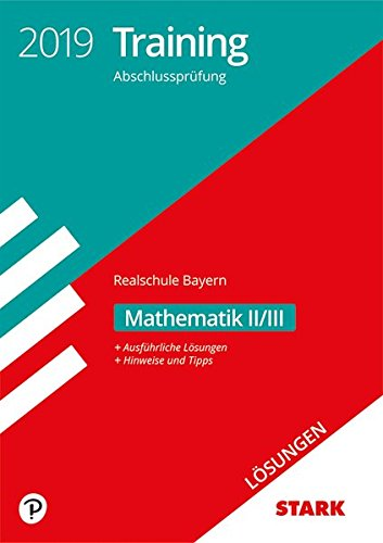 Lösungen zu Training Abschlussprüfung Realschule - Mathematik II/III - Bayern