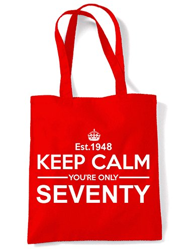 Only Keep Birthday Red Calm 70th Bag Your Seventy Tote Shoulder 66EHqrawxn