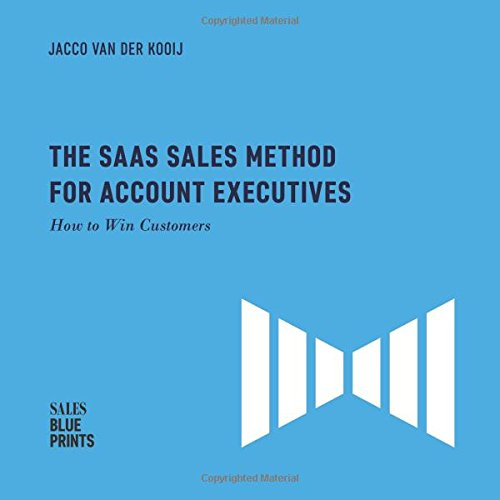 d for Account Executives:: How to Win Customers (Sales Blueprints) (Volume 5) ()