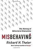 """""""Misbehaving The Making of Behavioral Economics"""" av Richard H. Thaler"""