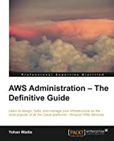 AWS Administration Guide Front Cover