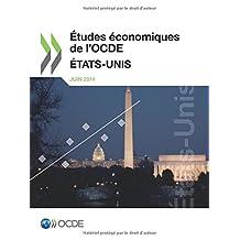 Études économiques de l'Ocde : États-Unis 2014: Edition 2014
