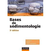 Bases de sédimentologie - 3ème édition (Sciences de la Terre et de l'Univers) (French Edition)