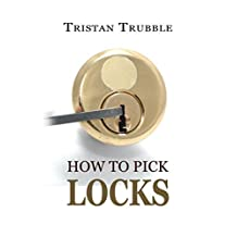 How to Pick Locks