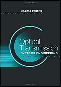 Optical Transmission Systems Engineering Artech House border=
