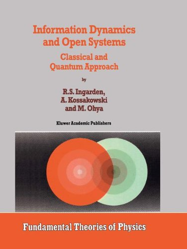 Information Dynamics and Open Systems: Classical and Quantum Approach (Fundamental Theories of Physics) - Open Quantum Systems