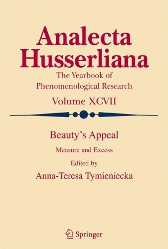 Beauty's Appeal: Measure and Excess (Analecta Husserliana)