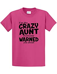Men's I'm Crazy Aunt Everyone Warned You About Funny Aunt T-Shirt