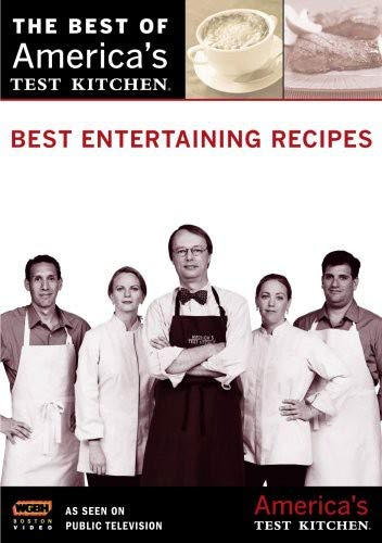 Best Entertaining Recipes: America's Test Kitchen (Entertaining Kitchen)