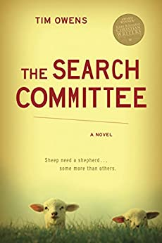The Search Committee: A Novel by [Owens, Tim]