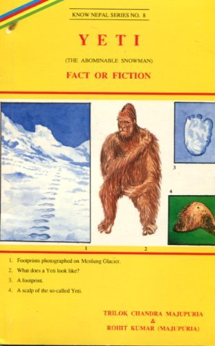 The Enigma of Yeti the Abominable Snowman of the Silent Snows of the Himalaya