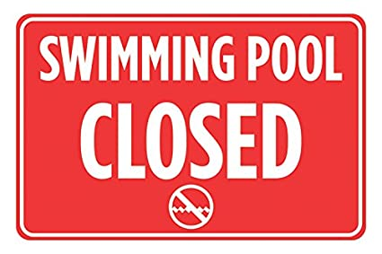 1800a465121 Image Unavailable. Image not available for. Color: Swimming Pool Closed ...