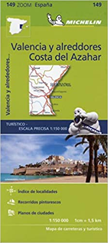 Mapa Zoom Valencia y alrededores, Costa del Azahar: Straen- und Tourismuskarte 1:150.000: 149 Mapas Zoom Michelin: Amazon.es: Vv.Aa, Vv.Aa: Libros