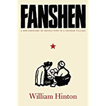 Fanshen: A Documentary of Revolution in a Chinese Village